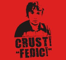 "Oliver Williams - Crust! - ""FEDIC!"" by xxandyxexx"