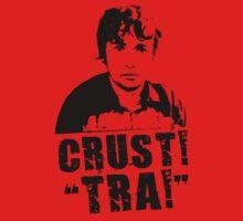 """Oliver Williams - Crust! - """"TRA!"""" by xxandyxexx"""