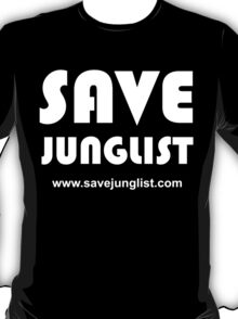 Save Junglist with url ... (white design on black) T-Shirt