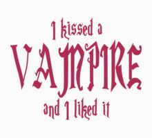 I Kissed A Vampire And I Liked It by gleekgirl