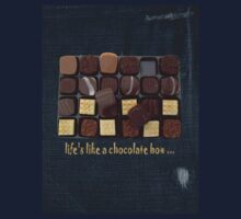 life's like a chocolate box by Fran E.