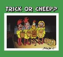 Trick or Cheep? by Michael Lee