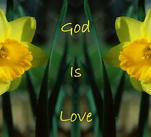 God Is Love by A Different Eye Photography