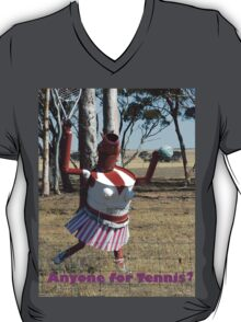 Any one for Tennis? T-Shirt