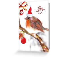 Joy - Christmas robin  Greeting Card