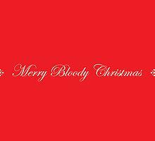 Merry Bloody Christmas by samedog