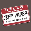 I&#x27;m Jeff Vader T-shirt by Wislander