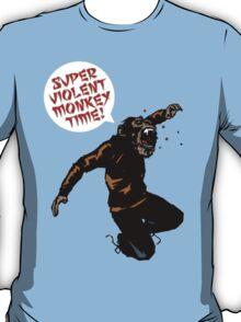 SUPERVIOLENTMONKEYTIME! T-Shirt