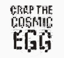 Crap the Cosmic Egg 2 by Matt Thurston