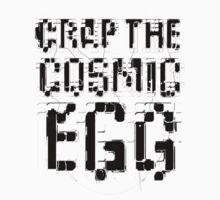 Crap the Cosmic Egg 2 by Matt Thurston