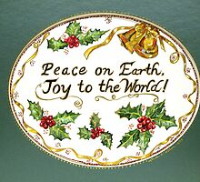 Joy to the World, Peace on Earth by lindybird