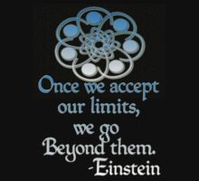 *Once we accept our limits, we go Beyond them*~Einstein by midnightdreamer