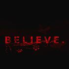 Believe #1.  by flightlessXbird