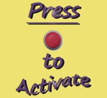 Press To Activate by Mike Paget