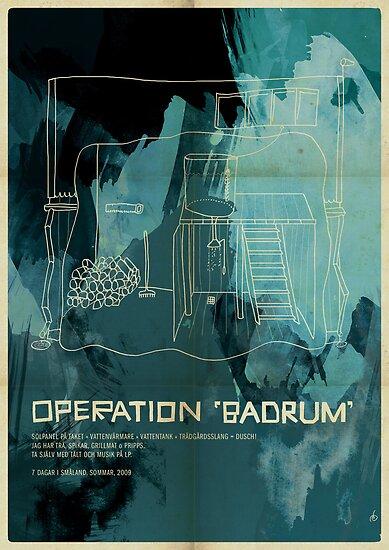 "Operation ""Badrum"" by Joen Asmussen"