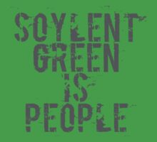 Soylent Green is People - Geek  by Steve Chambers