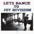 lets dance to joy division by Daniel  Clark