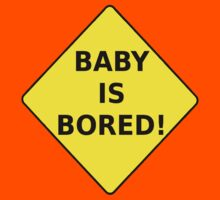 Baby Is Bored! T-shirt Design by muz2142