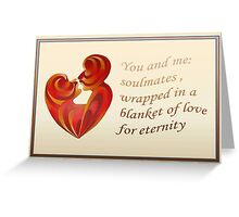 Soulmates Wrapped In A Blanket of Love Greeting Card