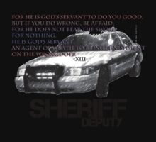 Sheriff Deputy - Romans 13 by Brett Wicker