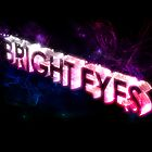 Bright Eyes by bright--eyes