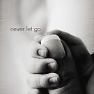 never let go by Angel Warda