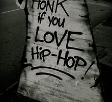 Honk for Hip Hop by KAMMsTheACE