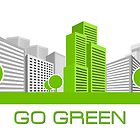GO GREEN by snehit