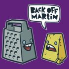 Back Off Martin! by hammo