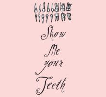 Show Me Your Teeth by Marcal C. J.