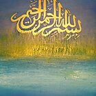 Bismillah-al-rahman-al-rahim by Shaida  Parveen