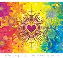 Love Everything...Resistance is futile. by Dooda Creations