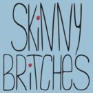 Skinny britches by Purplecactus