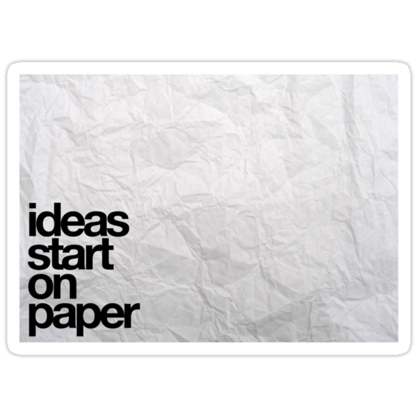 ideas start on paper by 2blks