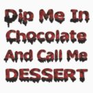 Dip Me In Chocolate by Linda Allan