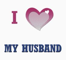 I love my Husband by Olga