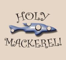 Holy Mackerel by Matthew Sims