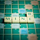 Be Mine Scrabble. by eyeshoot