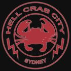 Hell Crab City - Sydney by crankinhaus