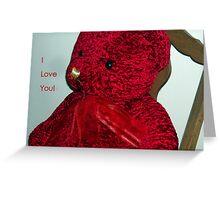 I Love You, Red Teddybear! Greeting Card