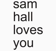 sam hall loves you by adam sullivan