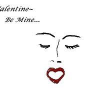 Valentine, Be Mine by Carole Boyd