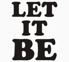LET IT BE by TheLoveShop