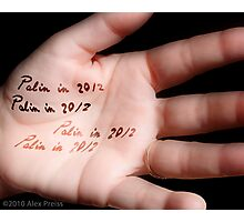 My Name Is Palin and... Photographic Print