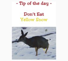 Tee - Don't Eat Yellow Snow by Al Bourassa