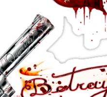 """Betrayal"" Sticker"