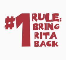 Bring Rita Back by CoolStuffZone