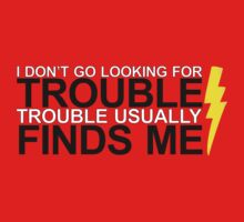 trouble finds me by tomriddle