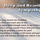 Deep and Heartfelt Sympathy by Gerry Danen