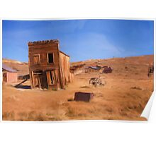Californian Ghost Town as a pseudo oil painting Poster